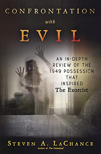 9780738747996: Confrontation with Evil: An In-Depth Review of the 1949 Possession that Inspired The Exorcist