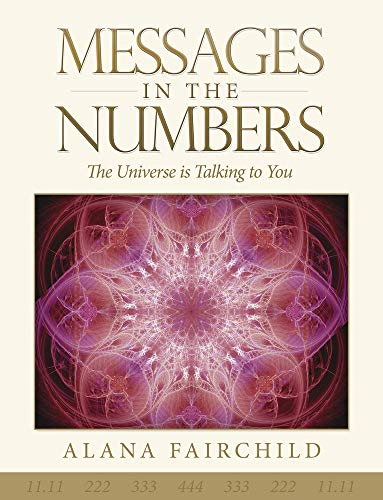 9780738748429: Messages in the Numbers: The Universe Is Talking to You