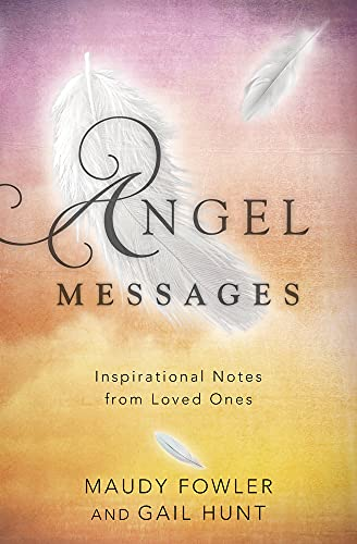 9780738750309: Angel Messages: Inspirational Notes from Loved Ones