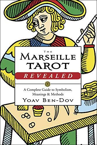 The Marseille Tarot Revealed: Ben-Dov, Yoav