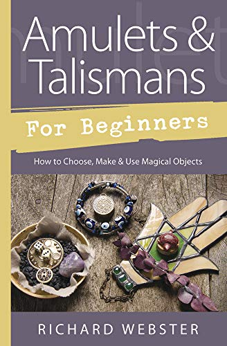 9780738752464: Amulets & Talismans for Beginners: How to Choose, Make & Use Magical Objects