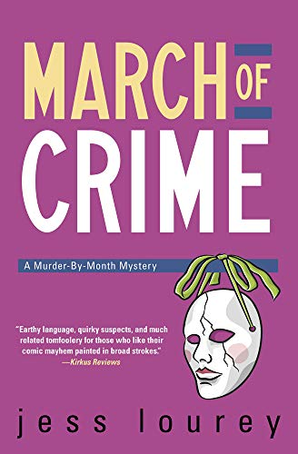 March of Crime (The Murder-By-Month Mysteries): Jess Lourey