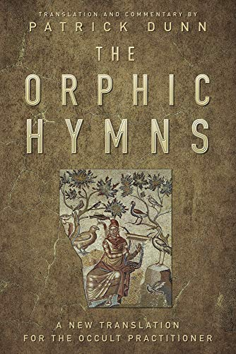 9780738753447: The Orphic Hymns: A New Translation for the Occult Practitioner
