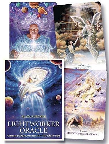 Lightworker Oracle: Guidance & Empowerment for Those: Fairchild, Alana; Duguay,