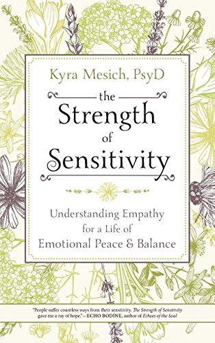 9780738756424: The Strength of Sensitivity