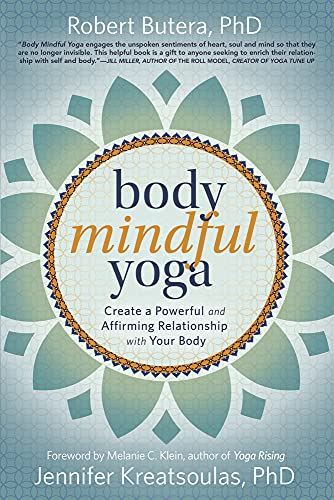 9780738756738: Body Mindful Yoga: Create a Powerful and Affirming Relationship With Your Body