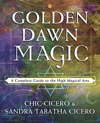 9780738757889: Golden Dawn Magic: A Complete Guide to the High Magical Arts