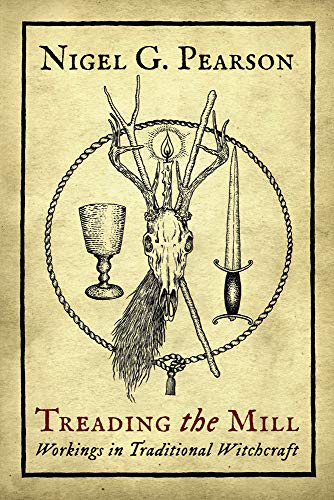 9780738765723: Treading the Mill: Workings in Traditional Witchcraft