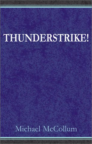 Thunderstrike! (0738800104) by Michael McCollum