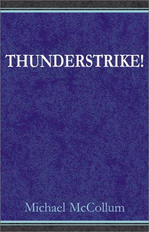 Thunderstrike! (9780738800103) by McCollum, Michael