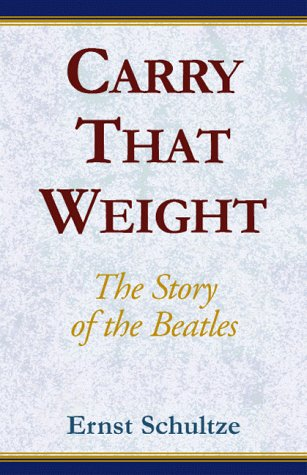 9780738800165: Carry That Weight: The Story of the Beatles