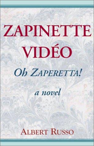 Zapinette Video: Albert Russo