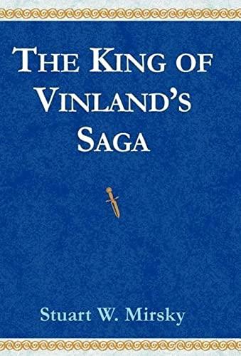 The King of Vinlands Saga: Stuart W. Mirsky