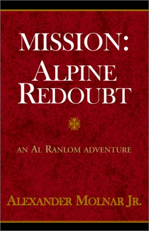 Mission: Alpine Redoubt: Molnar, Alexander Jr.,