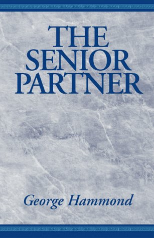 9780738804064: The Senior Partner