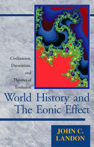 9780738804293: World History and the Eonic Effect