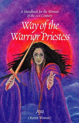 9780738804613: Way of the Warrior Priestess