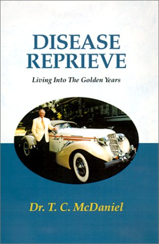 9780738805726: Disease Reprieve: Living Into the Golden Years