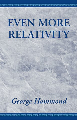 9780738805948: Even More Relativity