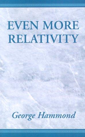 9780738805955: Even More Relativity