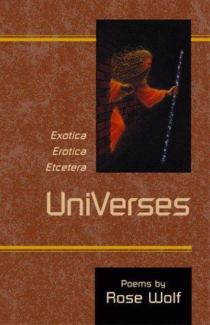 9780738806068: UniVerses: Exotica - Erotica - Etcetera