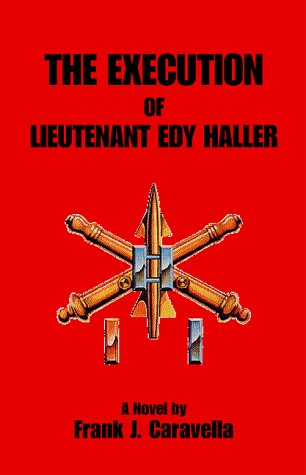 The Execution of Lieutenant Edy Haller: Caravella, Frank