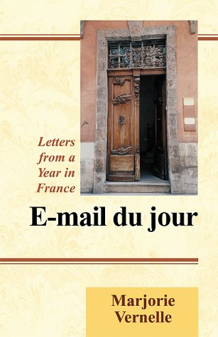 9780738808789: E-mail Du Jour: Letters from a Year in France