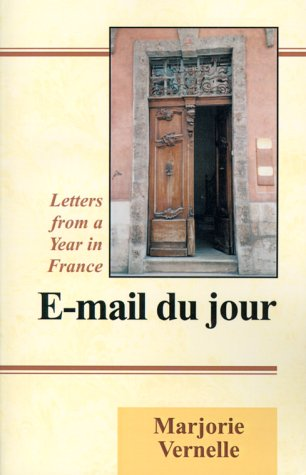 9780738808796: E-mail Du Jour: Letters from a Year in France