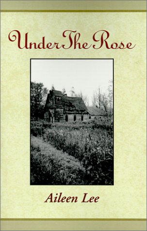 9780738812236: Under the Rose