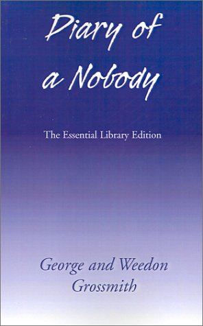 Diary of a Nobody (Essential Libary Edition) (0738812285) by George Grossmith; Charles Pooter; Weedon Grossmith