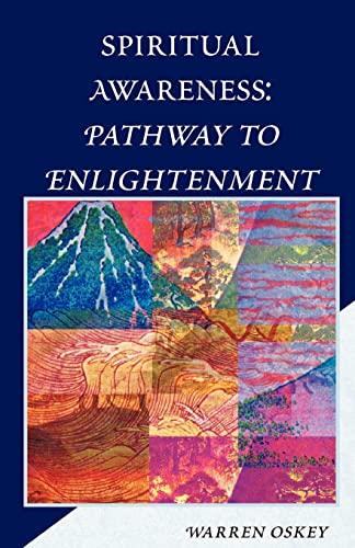 Spiritual Awareness: Pathway to Enlightenment: Warren Oskey