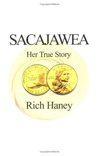 9780738814018: Sacajawea : Her True Story
