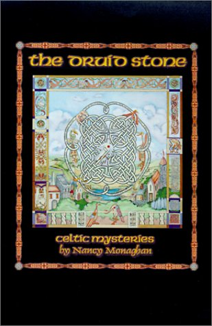 9780738814186: The Druid Stone: Celtic Mysteries by Nancy Monaghan