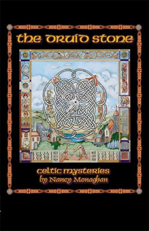 9780738814193: The Druid Stone: Celtic Mysteries by Nancy Monaghan