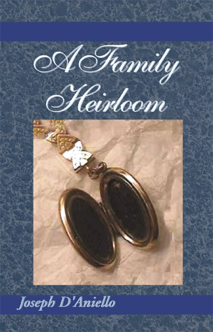A Family Heirloom: Joseph D'Aniello