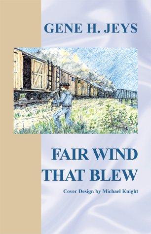 9780738815893: Fair Wind That Blew