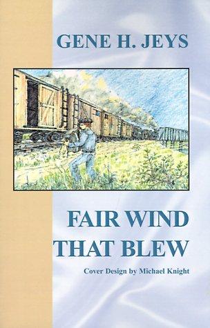 9780738815909: Fair Wind That Blew