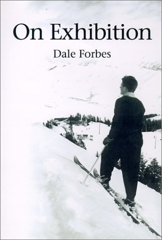 On Exhibition (Inscribed By Author): Forbes, Dale