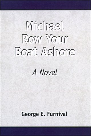 9780738817156: Michael Row Your Boat Ashore