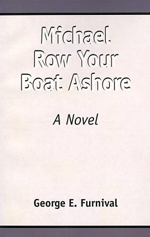 9780738817163: Michael Row Your Boat Ashore