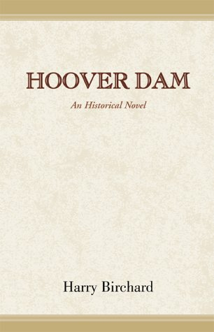 9780738817323: Hoover Dam: An Historical Novel