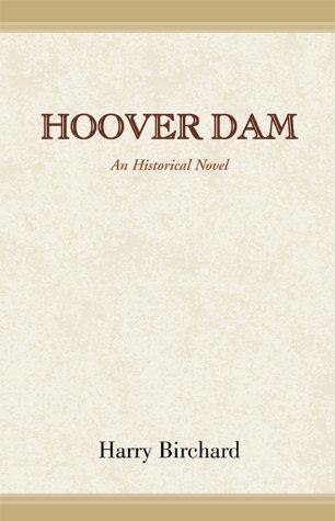 9780738817330: Hoover Dam: An Historical Novel