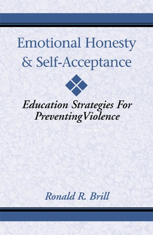 9780738818061: Emotional Honesty & Self-Acceptance: Education Strategies for Preventing Violence