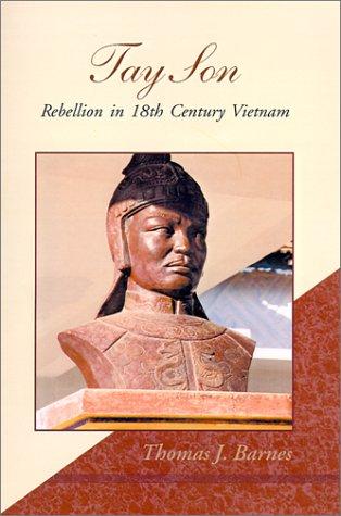 9780738818184: Tay Son: Rebellion in 18th Century Vietnam