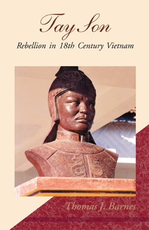9780738818191: Tay Son: Rebellion in 18th Century Vietnam