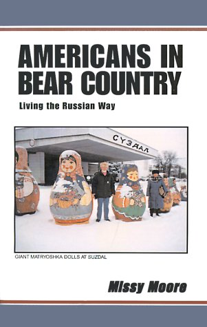 Americans in Bear Country - Living the Russian Way: Missy Moore