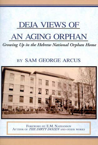 9780738818467: Deja Views of an Aging Orphan