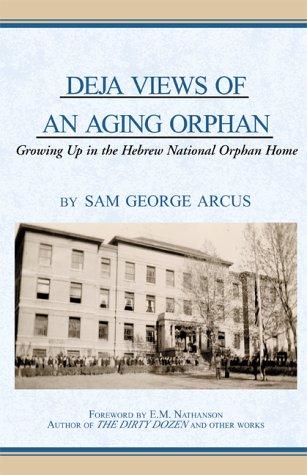 9780738818474: Deja Views of an Aging Orphan