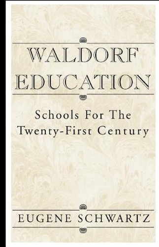 9780738821634: Waldorf Education: Schools for the Twenty-First Century