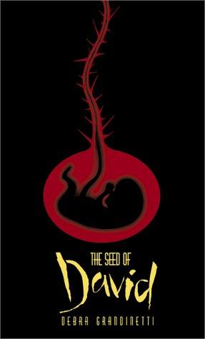 The Seed of David: Grandinetti, Debra